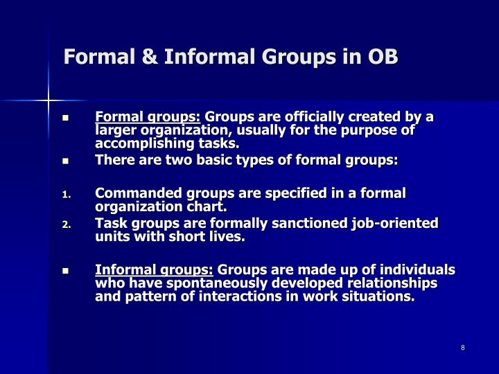 Formal & Informal Groups in OB