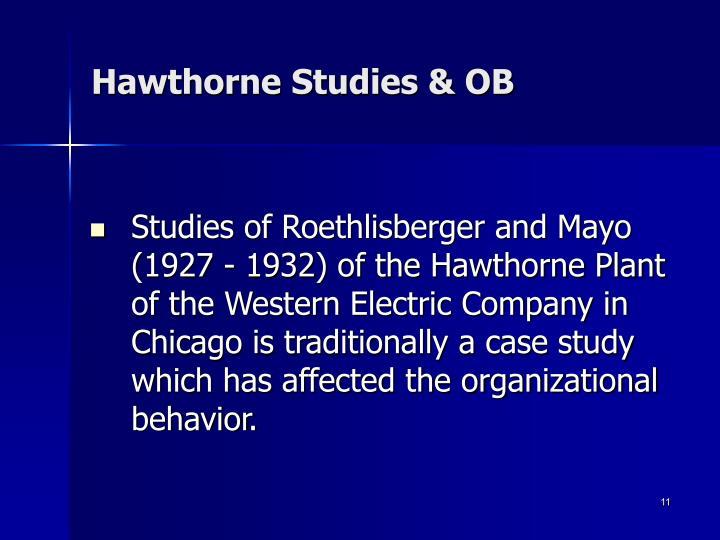 Hawthorne Studies & OB