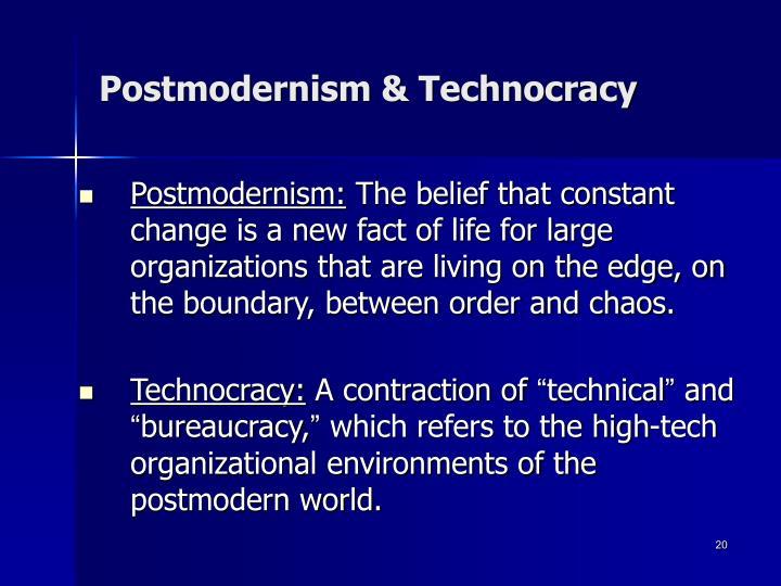 Postmodernism & Technocracy
