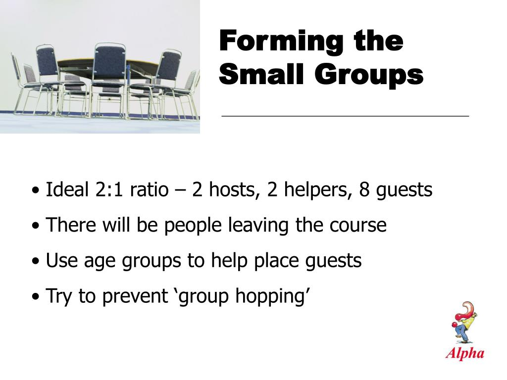 Forming the Small Groups