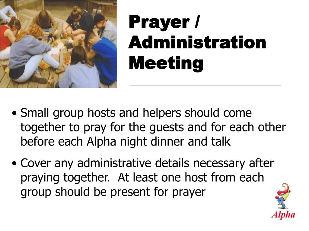 Prayer / Administration Meeting