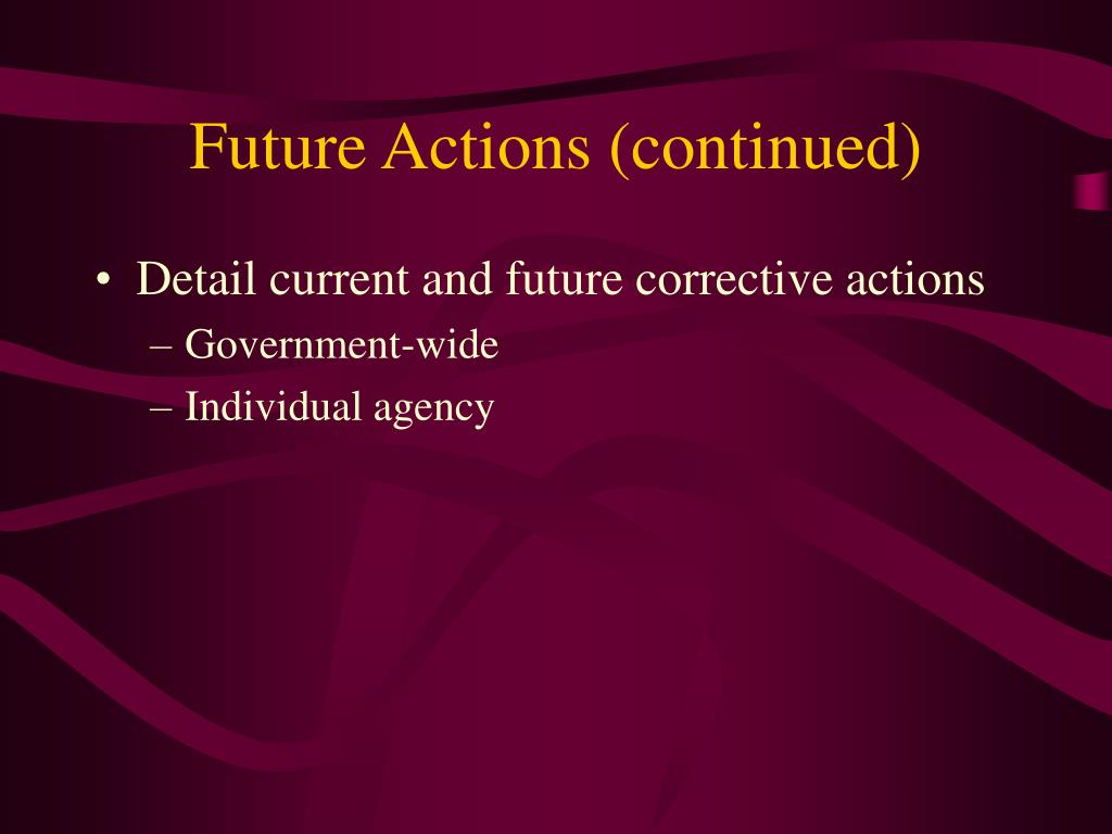 Future Actions (continued)
