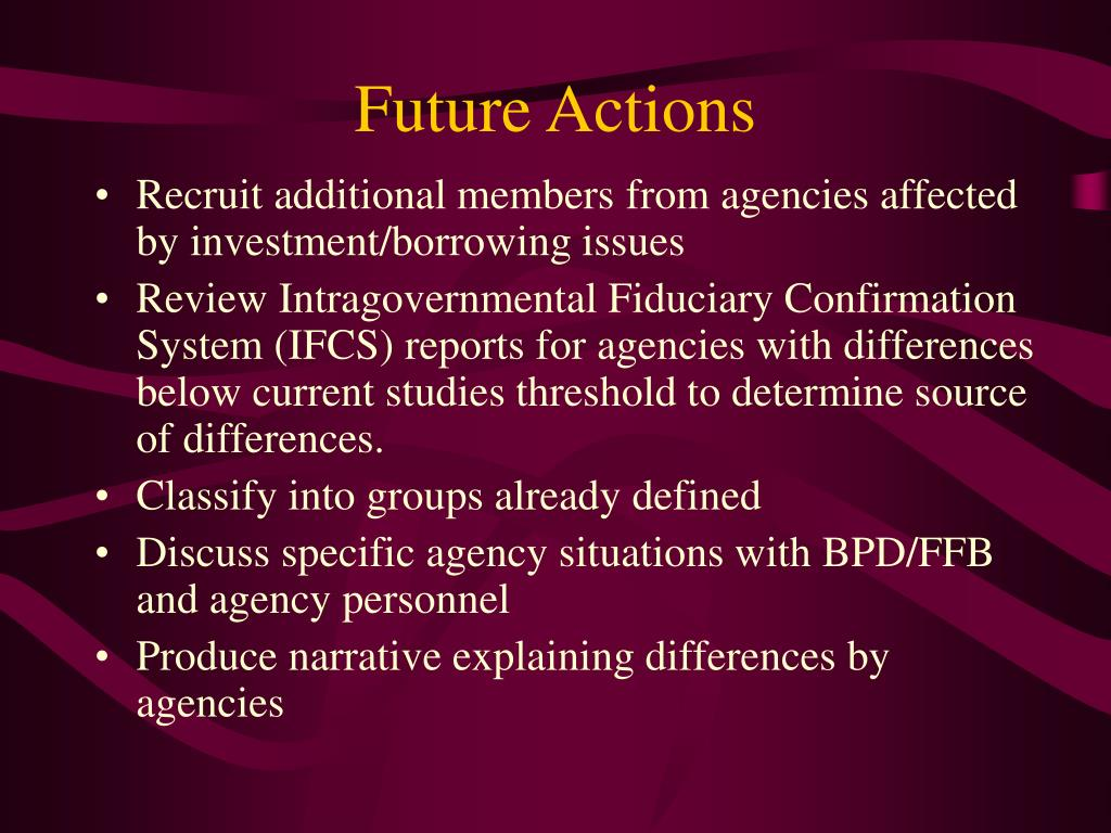 Future Actions