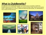 what is clubbenefits