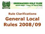 rule clarifications general local rules 2008 09