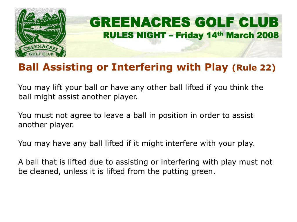 Ball Assisting or Interfering with Play