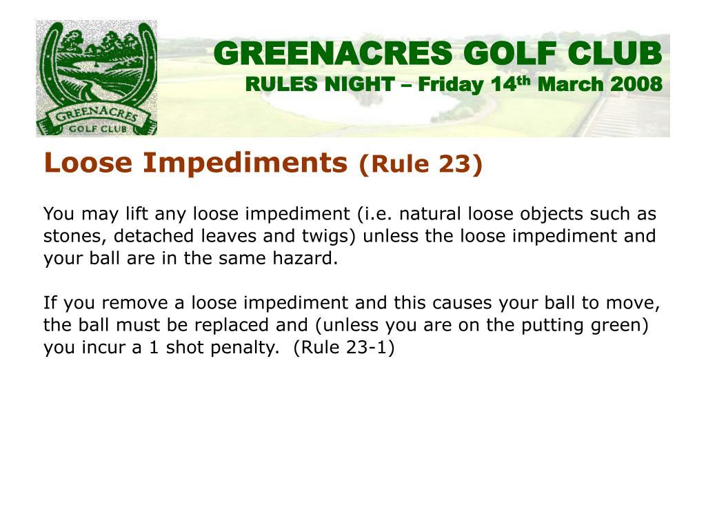Loose Impediments