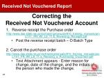 correcting the received not vouchered account