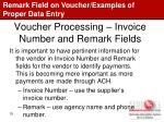 voucher processing invoice number and remark fields