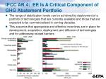 ipcc ar 4 ee is a critical component of ghg abatement portfolio