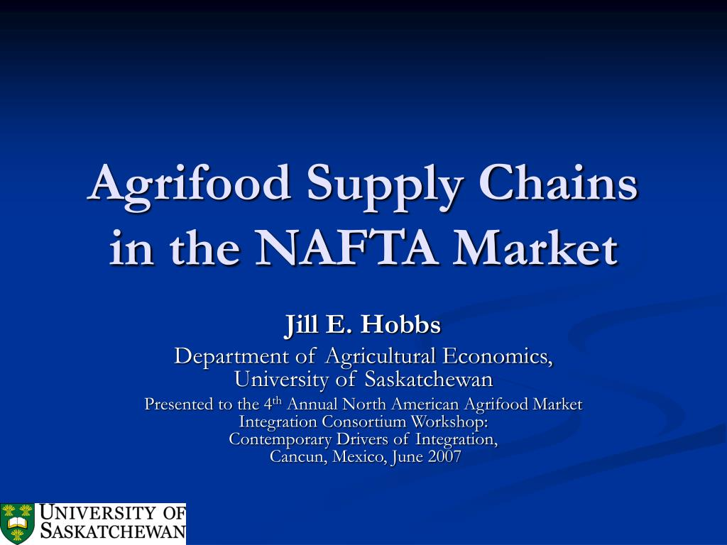 Agrifood Supply Chains in the NAFTA Market