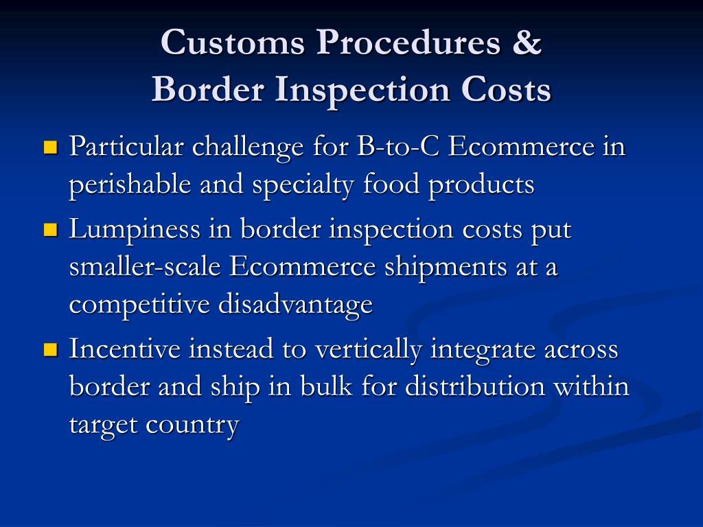 Customs Procedures &