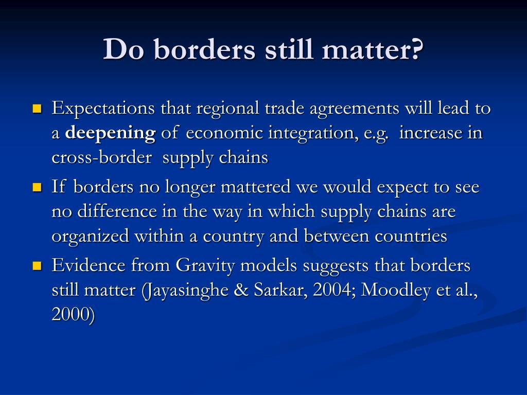 Do borders still matter?