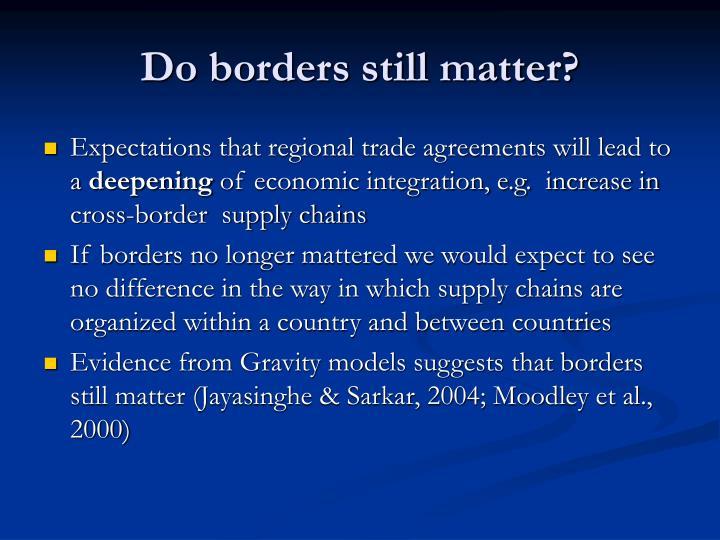 Do borders still matter