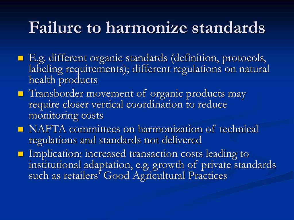 Failure to harmonize standards