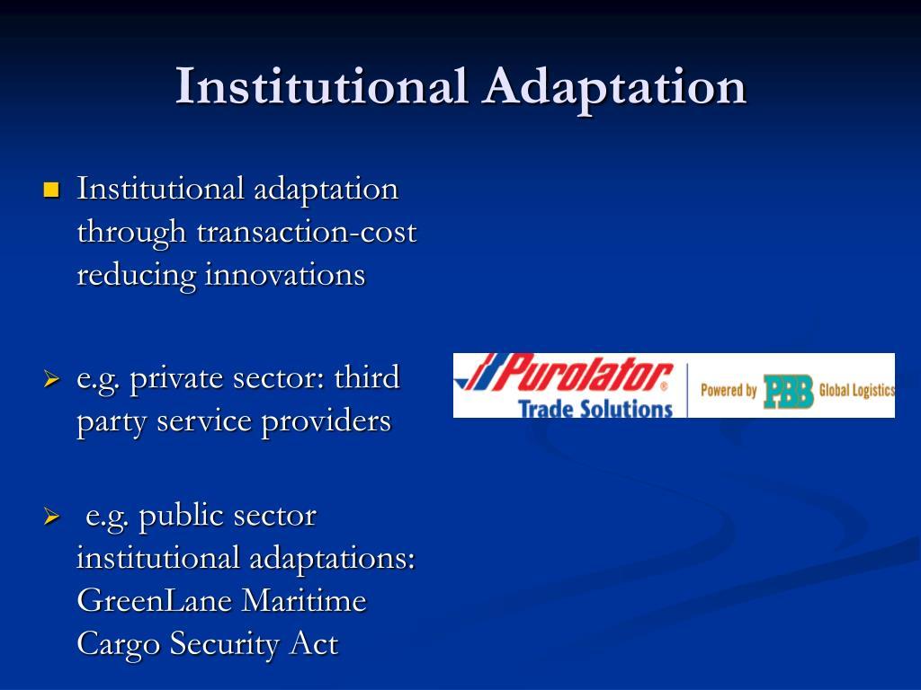 Institutional Adaptation