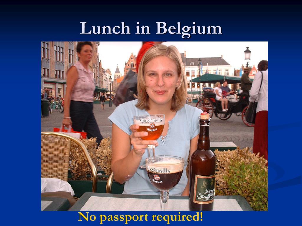 Lunch in Belgium