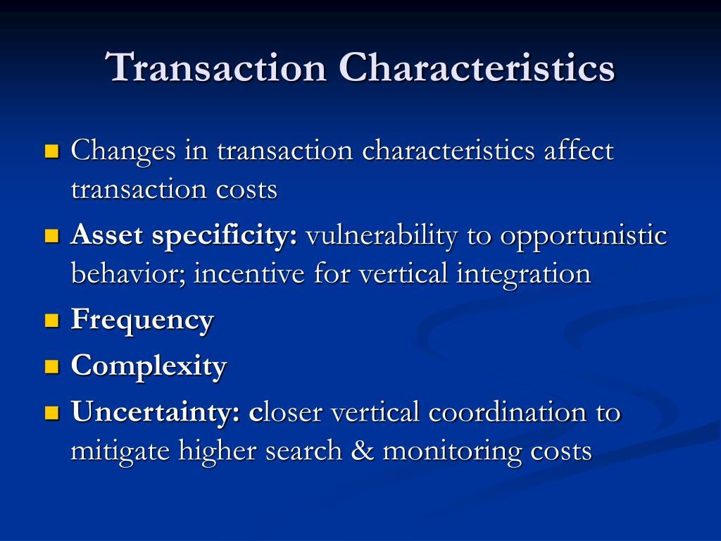 Transaction Characteristics