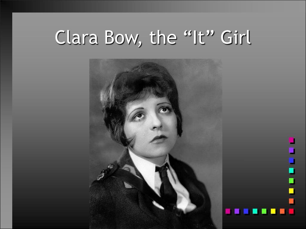 "Clara Bow, the ""It"" Girl"
