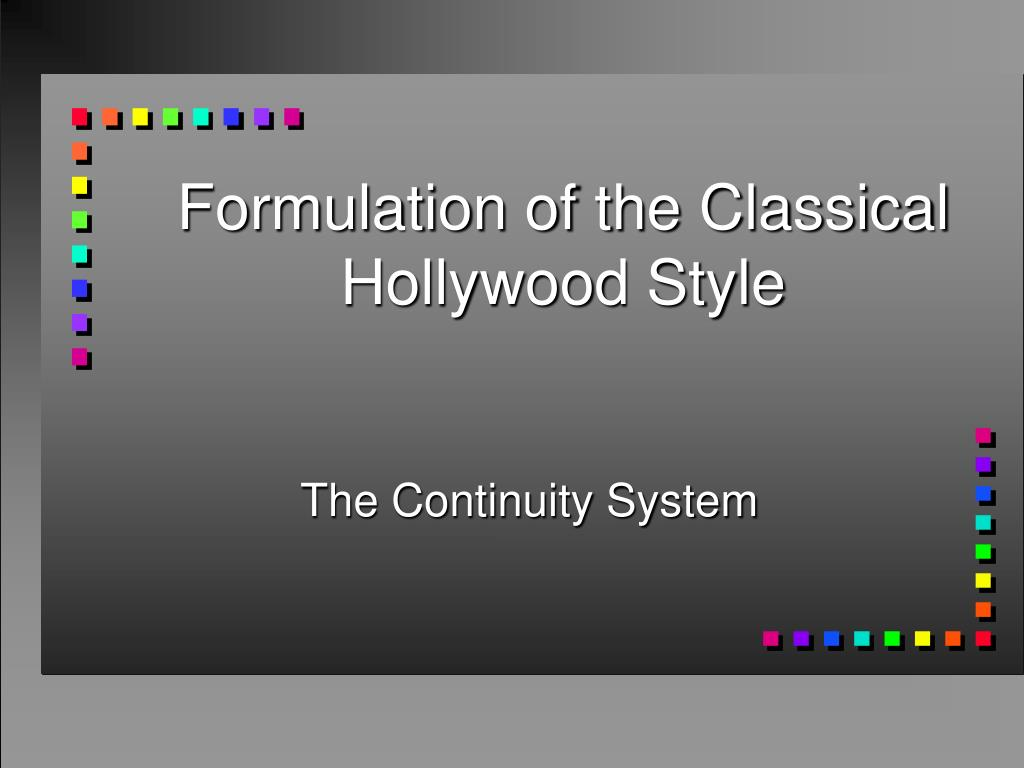 Formulation of the Classical Hollywood Style