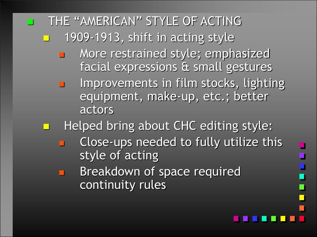 """THE """"AMERICAN"""" STYLE OF ACTING"""