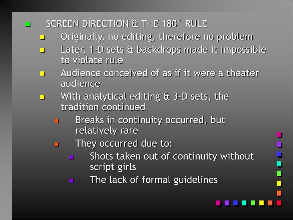 SCREEN DIRECTION & THE 180° RULE