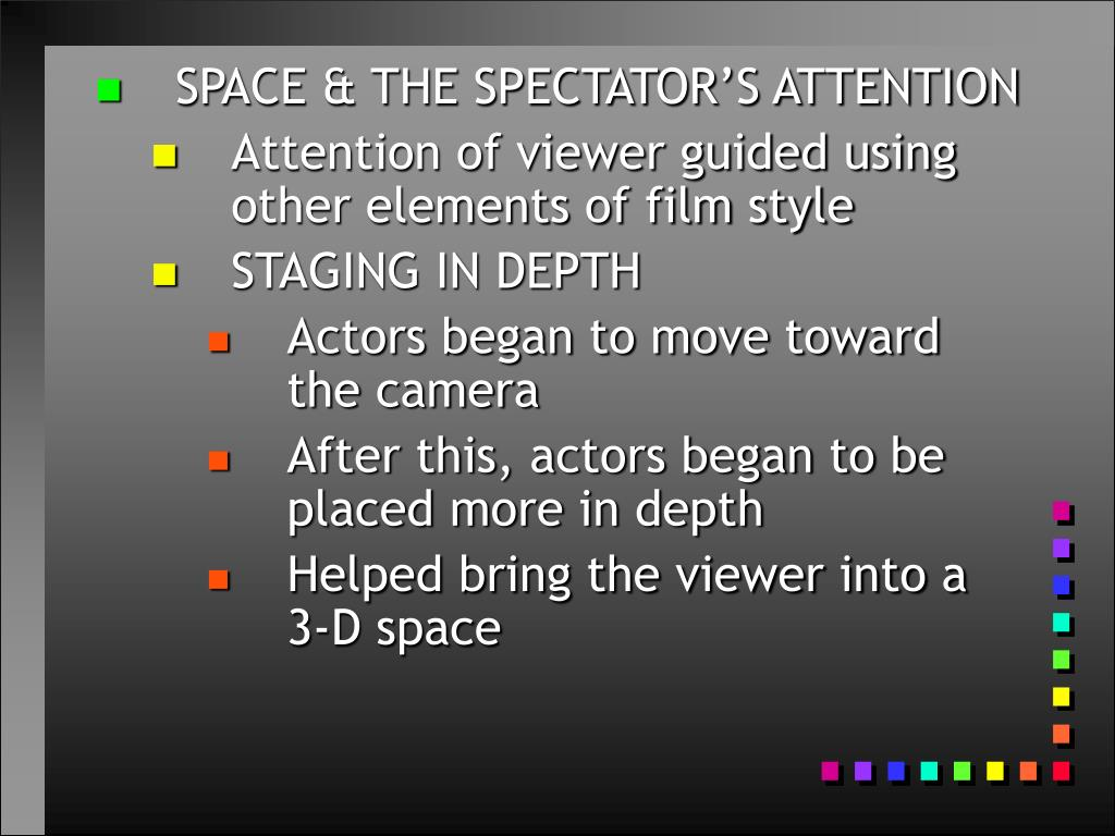 SPACE & THE SPECTATOR'S ATTENTION