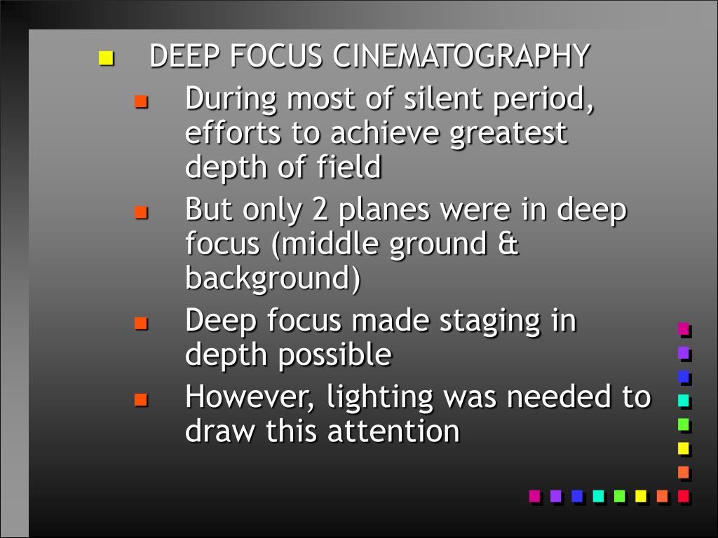 DEEP FOCUS CINEMATOGRAPHY