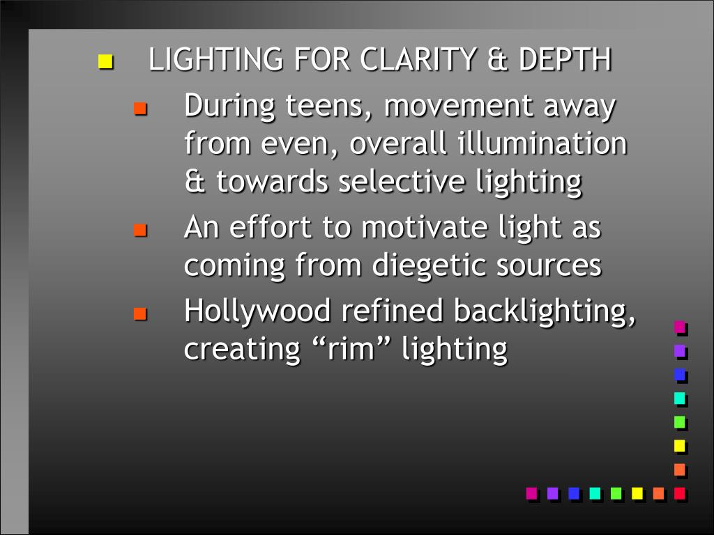 LIGHTING FOR CLARITY & DEPTH