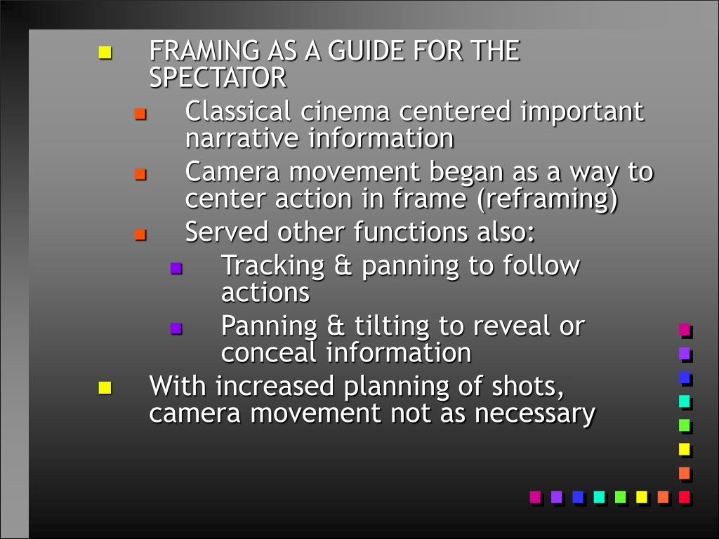 FRAMING AS A GUIDE FOR THE SPECTATOR