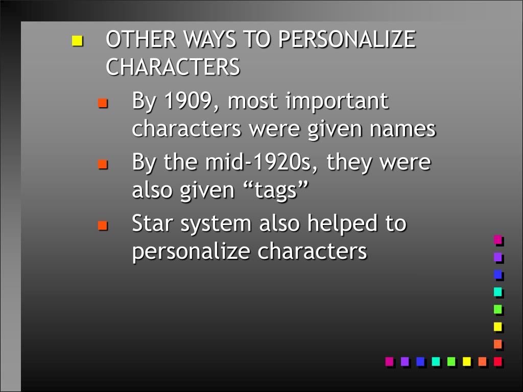 OTHER WAYS TO PERSONALIZE CHARACTERS