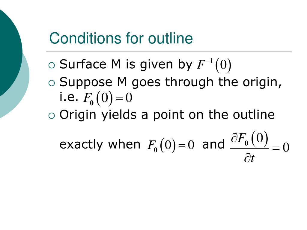 Conditions for outline