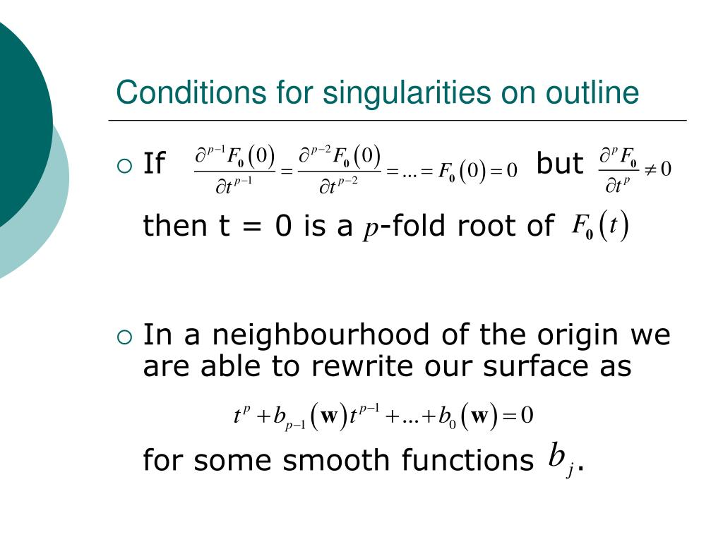 Conditions for singularities on outline