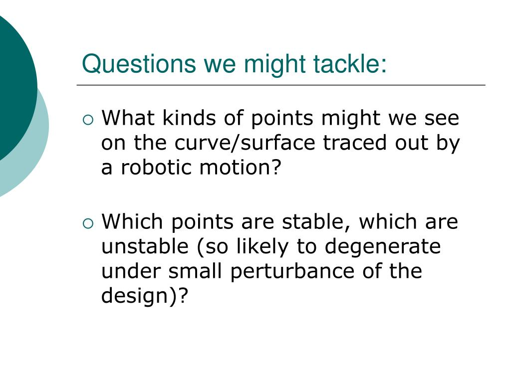 Questions we might tackle: