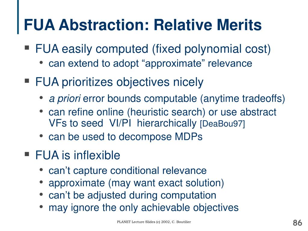 FUA Abstraction: Relative Merits