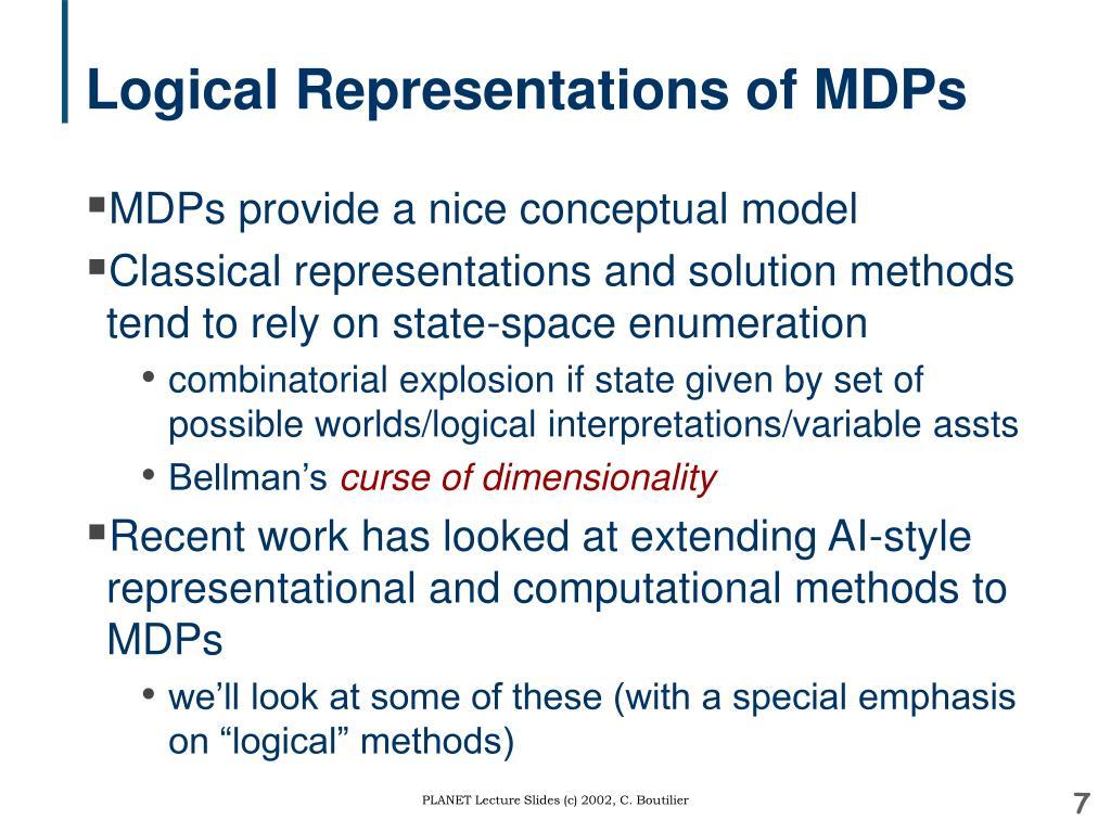 Logical Representations of MDPs