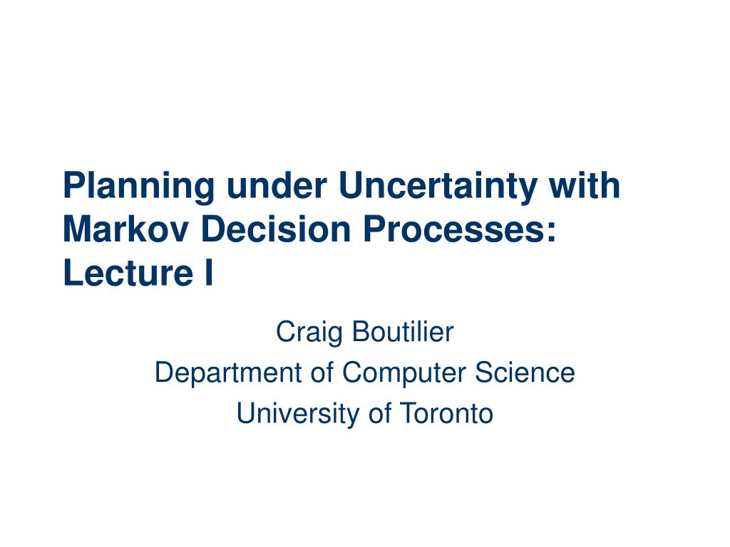 Planning under Uncertainty with Markov Decision Processes:
