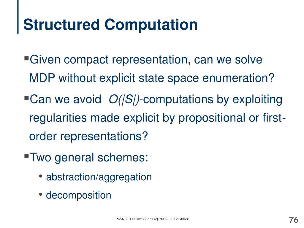 Structured Computation