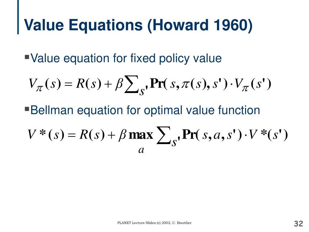 Value Equations (Howard 1960)