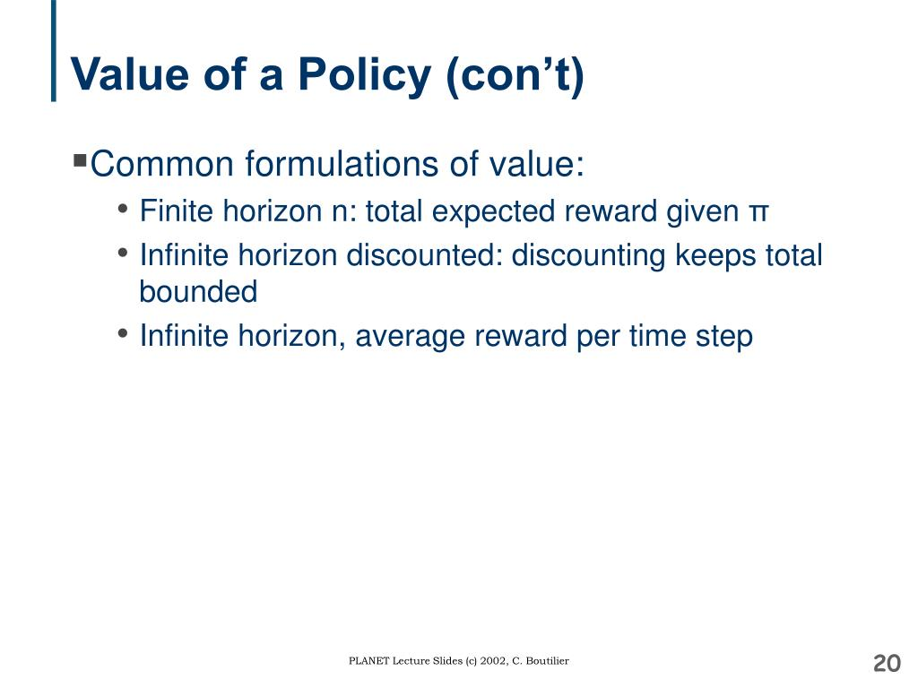 Value of a Policy (con't)