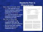 headache pain is characteristic