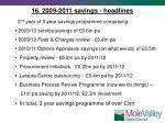 16 2009 2011 savings headlines
