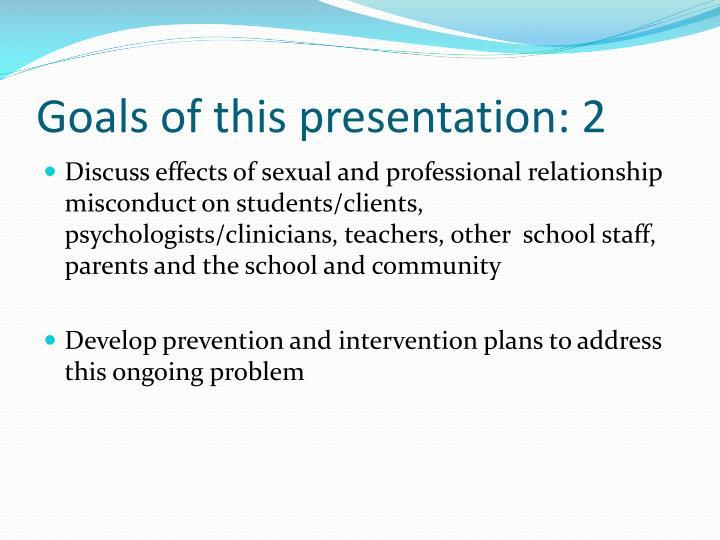 Goals of this presentation 2