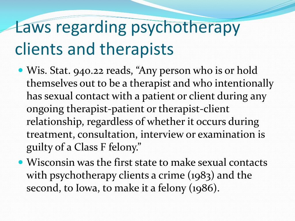 Laws regarding psychotherapy clients and therapists
