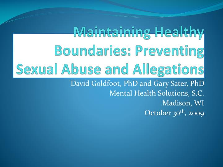 Maintaining healthy boundaries preventing sexual abuse and allegations