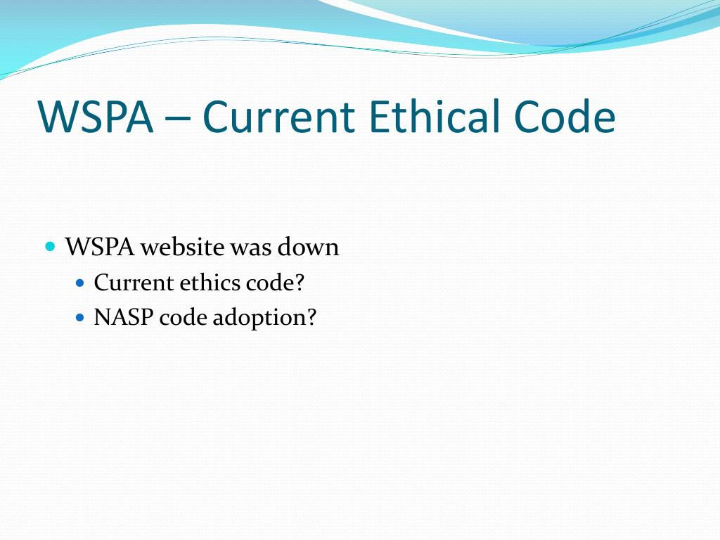 WSPA – Current Ethical Code