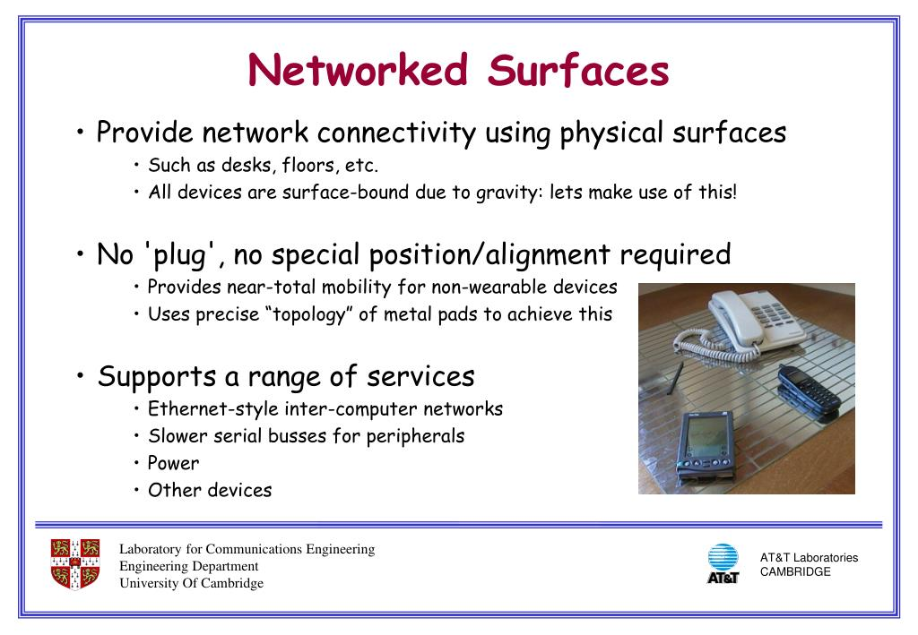 Provide network connectivity using physical surfaces