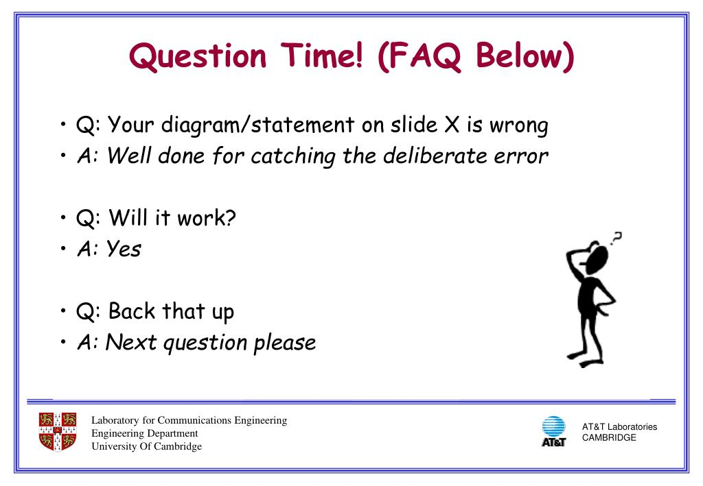Q: Your diagram/statement on slide X is wrong
