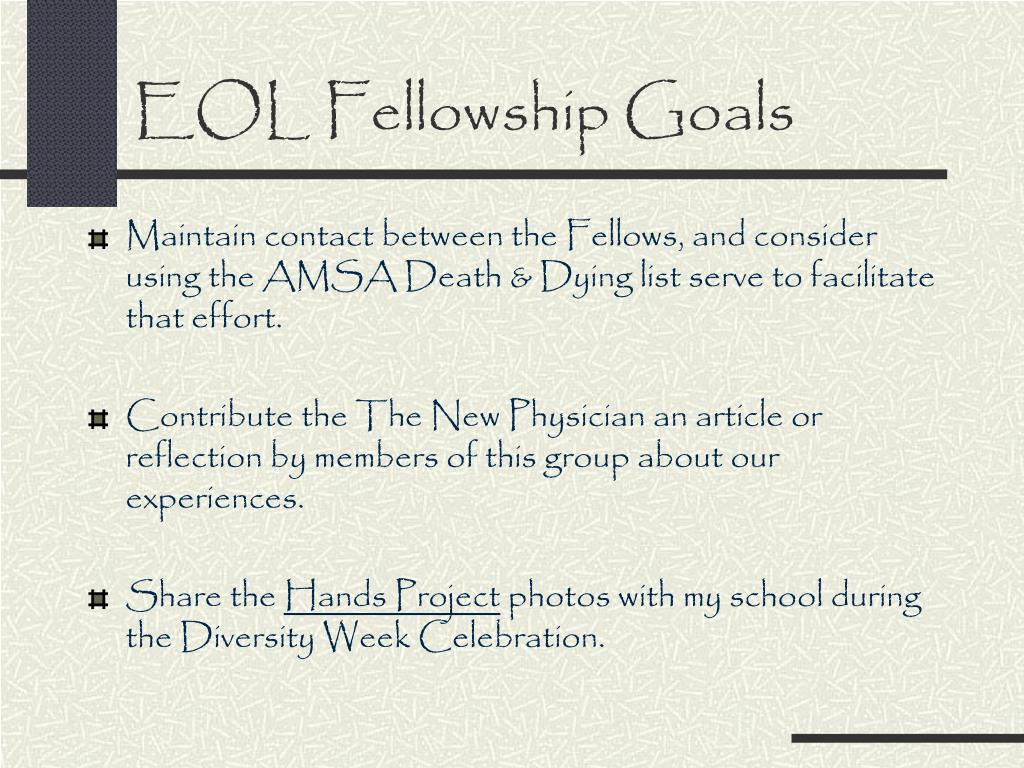 EOL Fellowship Goals