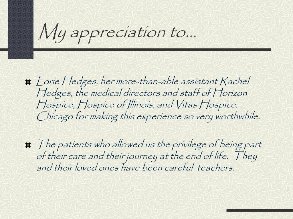 My appreciation to…